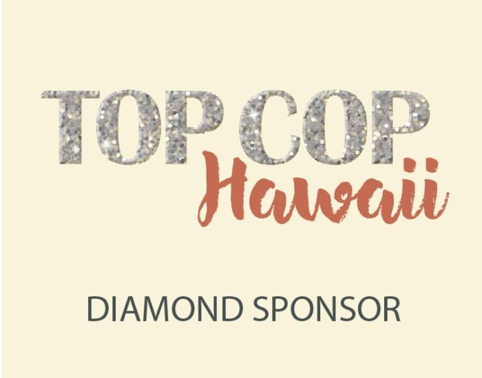 Top Cop Hawaii Diamond Sponsor