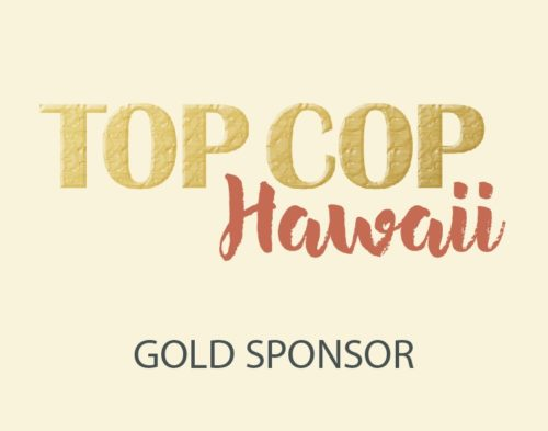 Top Cop Hawaii Gold Sponsor