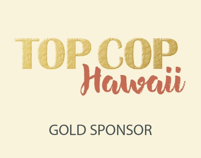 Top Cop Hawaii Gold Sponsor
