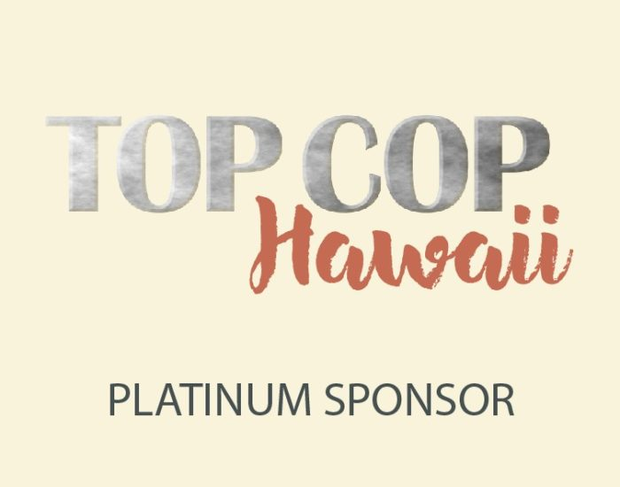 Top Cop Hawaii Platinum Sponsor