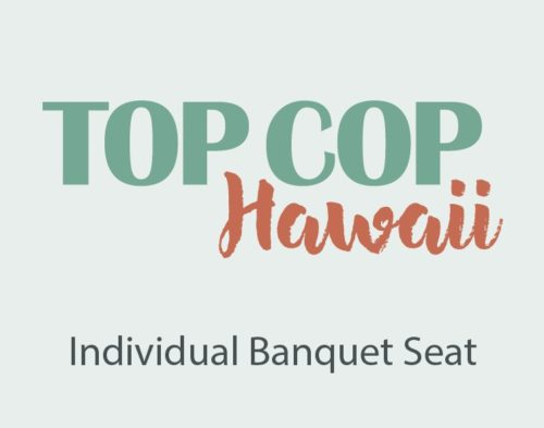 Top Cop Hawaii Individual Seat