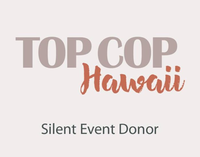 Top Cop Hawaii Silent Event Donor
