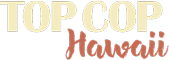 Top Cop Hawaii Logo
